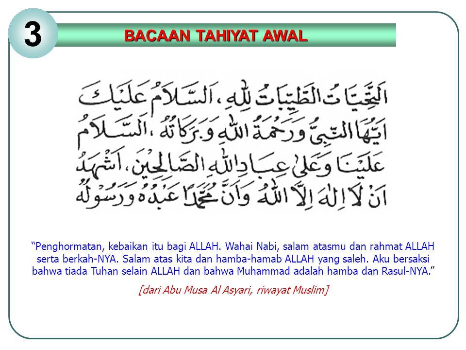 [dari Abu Musa Al Asyari, riwayat Muslim]